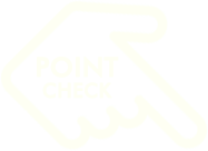 POINT CHECK